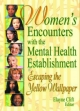 Women's Encounters with the Mental Health Establishment - Elayne Clift