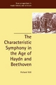 Characteristic Symphony in the Age of Haydn and Beethoven - Richard Will