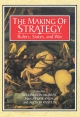 Making of Strategy - Williamson Murray; Alvin Bernstein; Macgregor Knox