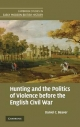 Hunting and the Politics of Violence Before the English Civil War - Daniel C. Beaver