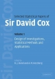 Selected Statistical Papers of Sir David Cox: Volume 1, Design of Investigations, Statistical Methods and Applications - David Cox; D. J. Hand; A. M. Herzberg