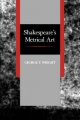 Shakespeare's Metrical Art - George T. Wright