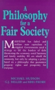 Philosophy for a Fair Society - Michael Hudson;  etc.; G.J. Miller; Kris Feder