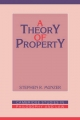Theory of Property - Stephen R. Munzer