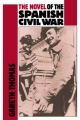 Novel of the Spanish Civil War (1936-1975) - Gareth Thomas