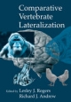Comparative Vertebrate Lateralization - Lesley J. Rogers; Richard Andrew