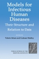 Models for Infectious Human Diseases - Valerie Isham; Graham Medley