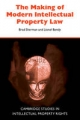 Making of Modern Intellectual Property Law - Brad Sherman; Lionel Bently