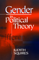 Gender in Political Theory - Judith Squires