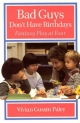 Bad Guys Don't Have Birthdays - Vivian Gussin Paley