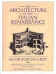 Architecture of the Italian Renaissance (Paper Only) - Burckhardt