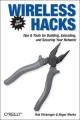 Wireless Hacks - Rob Flickenger; Roger Weeks