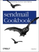 sendmail Cookbook - Craig Hunt