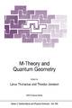 M-theory and Quantum Geometry - Larus Thorlacius; Thordur Jonsson