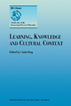 Learning, Knowledge and Cultural Context - Linda King