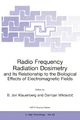 Radio Frequency Radiation Dosimetry and Its Relationship to the Biological Effects of Electromagnetic Fields - B. Jon Klauenberg; Damijan Miklavcic