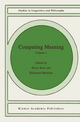 Computing Meaning - Harry Bunt; Reinhard Muskens