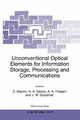 Unconventional Optical Elements for Information Storage, Processing and Communications - Emanuel Marom; Nikolaos A. Vainos; Asher A. Friesem; Joseph W. Goodman