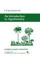 Introduction to Agroforestry - P. K. Ramachandran Nair