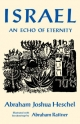 Israel: An Echo of Eternity - Abraham Joshua Heschel