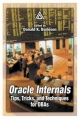 Oracle Internals - Donald Keith Burleson; Donald Keith Burleson