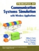 Principles of Communication Systems Simulation with Wireless Applications - William H. Tranter; K. Sam Shanmugan; Theodore S. Rappaport; Kurt L. Kosbar