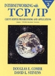 Internetworking with TCP/IP - Douglas E. Comer; David L. Stevens