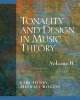 Tonality and Design in Music Theory - D. J. Henry; Earl Henry; Michael Rogers; Jimmie N. Rogers