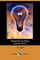 Electricity for Boys (Illustrated Edition) (Dodo Press) - J. S. Zerbe