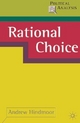 Rational Choice - Andrew Hindmoor