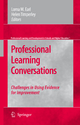 Professional Learning Conversations - Lorna M. Earl; Helen Timperley