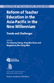 Reform of Teacher Education in the Asia-Pacific in the New Millennium - Y.C. Cheng; King W. Chow; Magdalena Mo Ching Mok
