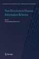 New Directions in Human Information Behavior - Amanda Spink; Charles Cole
