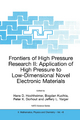 Frontiers of High Pressure Research II: Application of High Pressure to Low-Dimensional Novel Electronic Materials - Hans D. Hochheimer; Bogdan Kuchta; Peter K. Dorhout; Jeffery L. Yarger