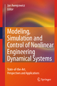 Modeling, Simulation and Control of Nonlinear Engineering Dynamical Systems - Jan Awrejcewicz