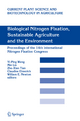 Biological Nitrogen Fixation, Sustainable Agriculture and the Environment - Yi-Ping Wang; Min Lin; Zhe-Xian Tian; Claudine Elmerich
