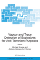 Vapour and Trace Detection of Explosives for Anti-terrorism Purposes - M. Krausa