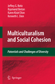 Multiculturalism and Social Cohesion - Jeffrey G. Reitz; Raymond Breton; Karen K. Dion; Kenneth L. Dion
