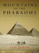 Mountains of the Pharaohs - Zahi A. Hawass