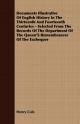 Documents Illustrative Of English History In The Thirteenth And Fourteenth Centuries - Selected From The Records Of The Department Of The Queen's Remembrancer Of The Exchequer - Henry Cole