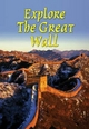 Explore the Great Wall - Jacquetta Megarry