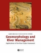 Geomorphology and River Management - Gary J. Brierley; Kirstie A. Fryirs