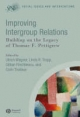 Improving Intergroup Relations - Ulrich Wagner; Linda R. Tropp; Gillian Finchilescu; Colin Tredoux