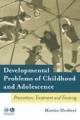 Developmental Problems of Childhood and Adolescence - Martin Herbert