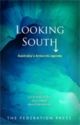 Looking South - Lorne K. Kriwoken; Julia Jabour; Alan D. Hemmings