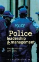 Police Leadership & Management - Margaret Mitchell; John Casey