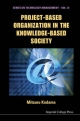 Project-Based Organization in the Knowledge-Based Society - Mitsuru Kodama