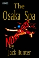 Osaka Spa Murders - Jack E. Hunter