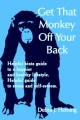 Get That Monkey Off Your Back - Debra J. Fleming