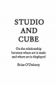 Studio and Cube - Brian O'Doherty